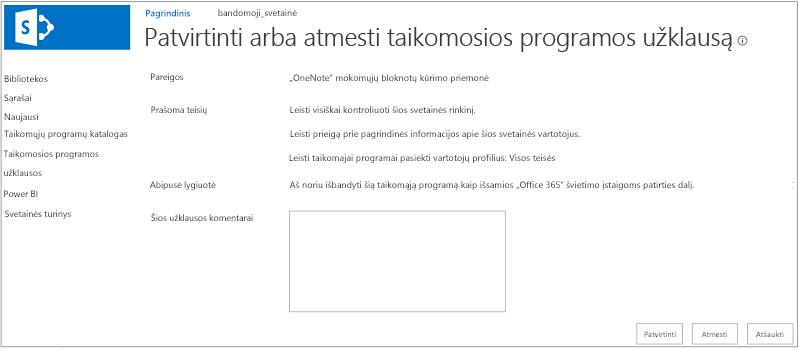 Taikomosios programos užklausos patvirtinimo arba atmetimo dialogo lango ekrano nuotrauka