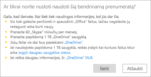 """Ekrano kopija su patvirtinimo dialogo langu, kai baigiate naudotis """"Office 365 Home"""" prenumerata, kurią kas nors bendrino su jumis."""