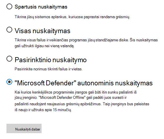 """Dialogo langas nuskaitymo parinktys, kuriame pažymėta parinktis """"Microsoft Defender Offline Scan""""."""
