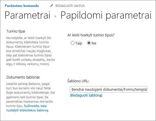 Bibliotekos parametrai, dalyje Išplėstiniai parametrai, rodantis lauką redaguoti šabloną.