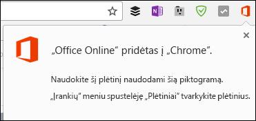 """""""Chrome"""" įspės, Office Online plėtinys buvo sėkmingai įtrauktas"""