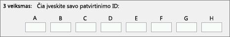 Rodoma, kur įvesti patvirtinimo ID, kurį produktų aktyvinimo centras suteikia telefonu