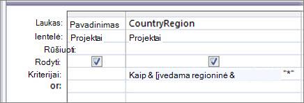 """Užklausos dizaino tinklelis su šiais kriterijais stulpelyje šalis/regionas: Primena """"*"""" & [Įvesti šalį/regioną:] & """"*"""""""