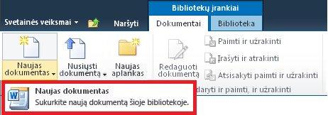 Naujo dokumento įtraukimas į dokumentų biblioteką