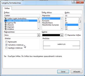 Dialogo langas Formatas, kuriame pažymėtas apatinis indeksas.