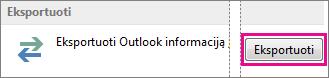 """""""Outlook"""" išplėstinės parinktys – Eksportuoti"""