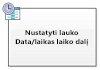 """Nustatyti lauko """"Data/laikas"""" laiko dalį"""