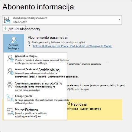 """Yra įvairių tipų abonemento parametrai, galite pakeisti programoje """"Outlook""""."""