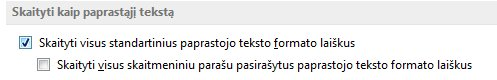 """Žymės langelis """"Visų standartinių laiškų skaitymas paprastojo teksto formatu"""""""