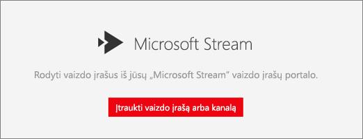 """""""Microsoft"""" Stream puslapio dalis"""