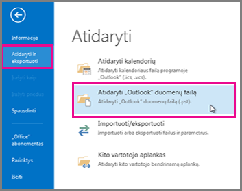 """Atidaryti """"Outlook"""" duomenų failą"""