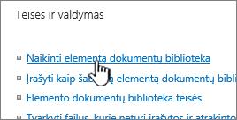 Bibliotekos parametrų puslapyje naikinti dokumentų bibliotekoje