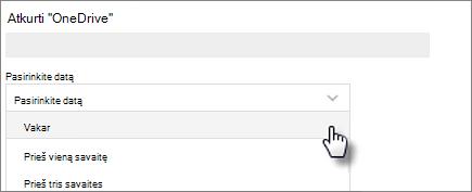 """Ekrano kopija, kurioje rodomas datos pasirinkimas ekrane """"OneDrive"""" atkūrimas"""