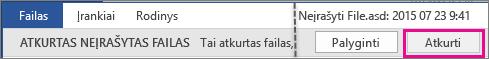 """""""Office 2016"""" – atidaryti neįrašytų failą"""