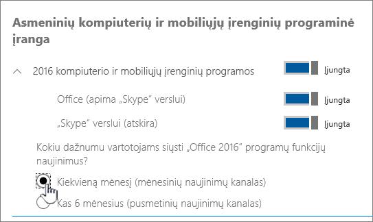 Mėnesinio kanalo komponavimo versijų nustatymas kompiuterio vartotojams