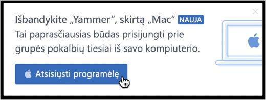 """Produkto pranešimai, skirti """"Mac"""""""