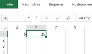 Pakeltas kvadratu rezultatas yra gretimame langelyje.