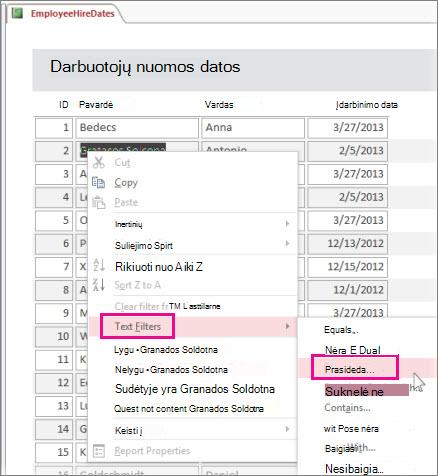 Filtro taikymas ataskaitoje, dešiniuoju pelės mygtuku spustelint ataskaitos rodinio reikšmę.