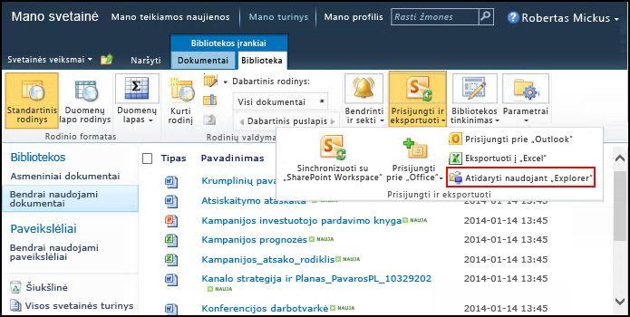 """""""SharePoint 2010"""" bendrinamų dokumentų aplankas, atidarymo naudojant """"Explorer"""" parinktis"""