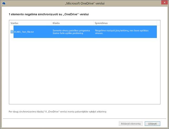 """Ekrano nuotrauka dialogo lango, kuriame rodoma, kad su """"OneDrive"""" verslui nepavyksta sinchronizuoti 1 elemento, nes serverio virusų paieškos programa aptiko faile problemą."""