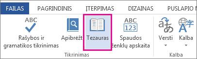 Komanda Tezauras dalyje Tikrinimo įrankiai, esančioje skirtuke Peržiūra