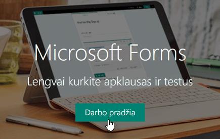 """Darbo pradžios mygtukas """"Microsoft Forms"""" pagrindiniame puslapyje"""
