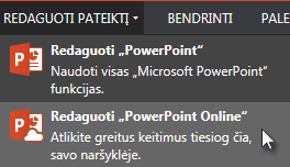 """Atidarymas naudojant """"PowerPoint Online"""""""