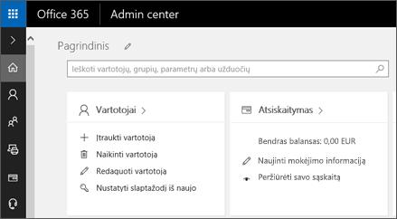 """Rodo """"Office 365"""" administravimo centrą."""
