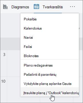 """Planavimo priemonės ekrano meniu su pasirinkta """"Outlook"""" kalendorių įtraukti planą."""