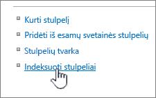 Indeksuoti stulpeliai susieti sąrašo arba bibliotekos parametrų puslapyje