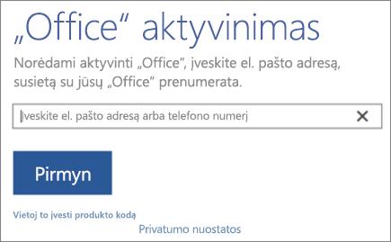 """Rodomas langas """"Office"""" aktyvinimas"""