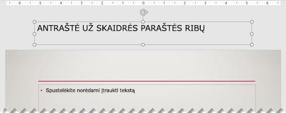 Skaidrės pavadinimas, esantis už matomos skaidrės paraštės ribų.