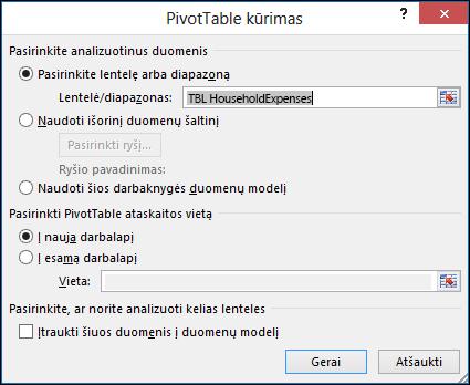 """""""Excel"""" sukurti PivotTable dialogo langas"""