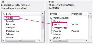 """""""Excel"""" stulpelio priskyrimas """"Outlook"""" kontaktų laukui"""