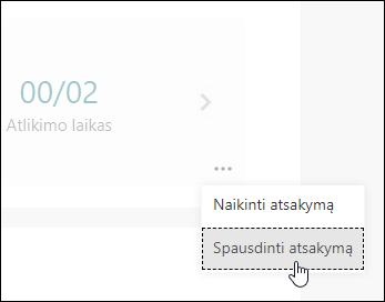 """""""Microsoft Forms"""" spausdinimo atsakymo parinktis"""