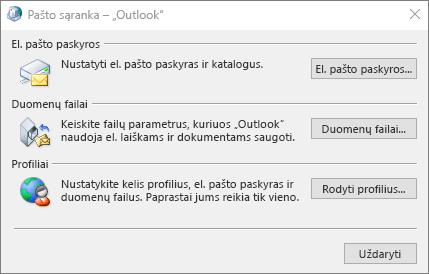 """Pašto sąranka – """"Outlook"""" dialogo langas, kurį galima pasiekti pasirinkus Pašto parametrai valdymo skyde"""