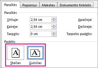 Lango Puslapio sąranka mygtukai Stačias ir Gulsčias.