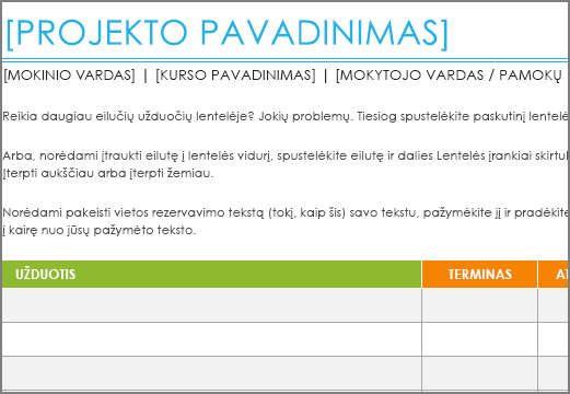 Senas projekto užduočių sąrašo šablonas, kuriame naudojamas minimalus 8,5 dydžio šriftas.