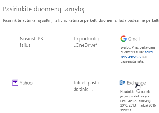 """Perkėlimo puslapyje pasirinkite """"Exchange"""" kaip savo duomenų paslaugą"""