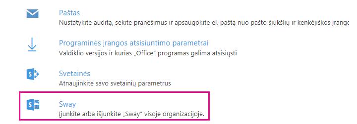 """Ekrane slinkite iki Paslaugos ir priedai ir spustelėkite """"Sway""""."""
