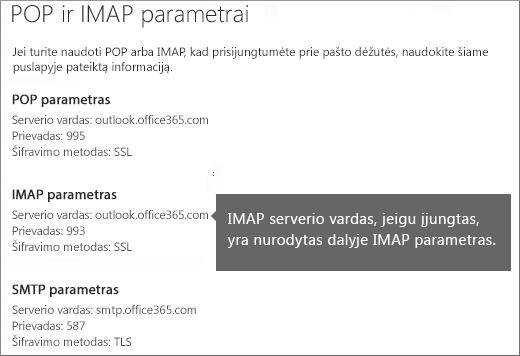 Rodo POP arba IMAP prieigos parametrų saitą