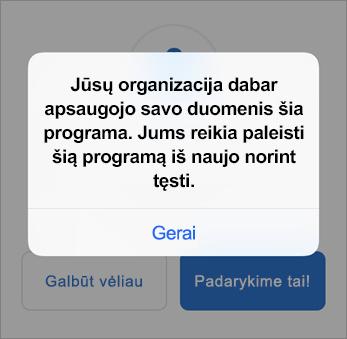 """Ekrano kopija, kurioje rodoma, kad jūsų organizacija dabar apsaugo """"Outlook"""" programą"""