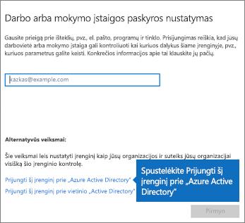 """Spustelėkite Prijungti šį įrenginį prie """"Azure Active Directory"""""""