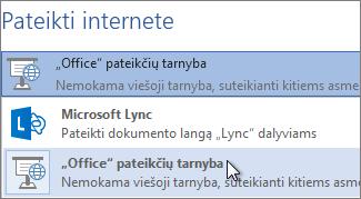 """Pateikimas internete naudojant """"Office pateikčių tarnybos paslaugas"""