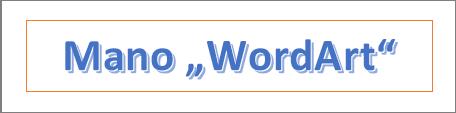 """WordArt"" pavyzdys"