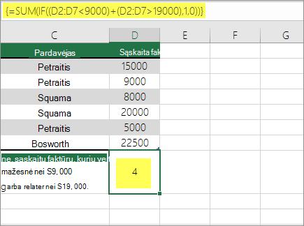 2 pavyzdys: SUM ir IF įdėtoji formulėje