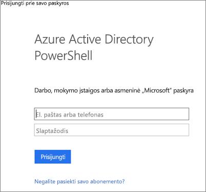 """Įveskite savo """"Azure Active Directory"""" administratoriaus kredencialus"""