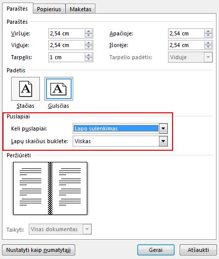"""Dalies Puslapiai skirtuke Paraštės pakeiskite parametrą Keli puslapiai į parametrą """"knygos formato"""" perlenkimas. Padėtis pasikeičia į gulsčią."""
