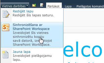 Izvēlieties šo opciju, lai sinhronizētu SharePoint vietni savā datorā