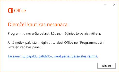 """Kļūda """"Radās kāda problēma"""", atverot Office lietojumprogrammu"""